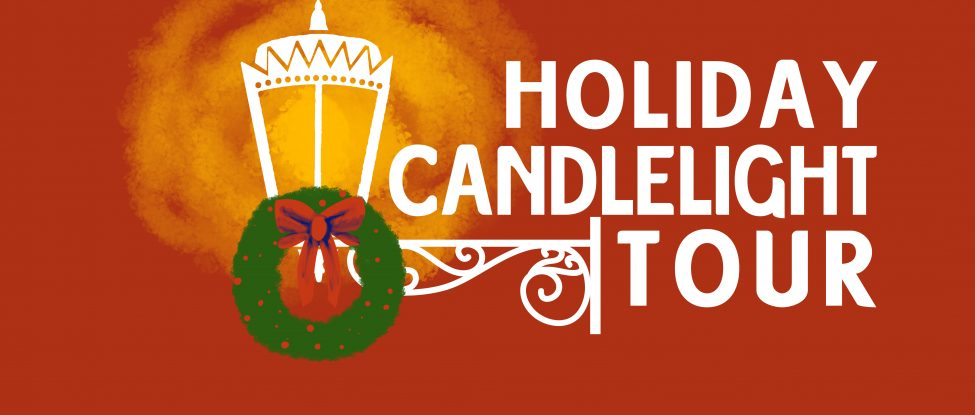 2016 HOLIDAY CANDLELIGHT TOUR