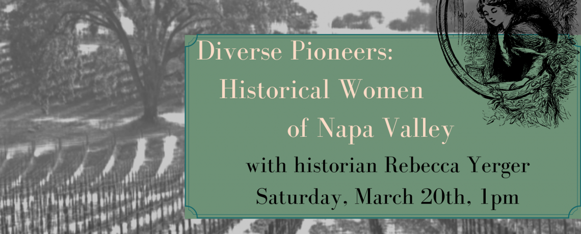 Diverse Pioneers: Historical Women of Napa Valley